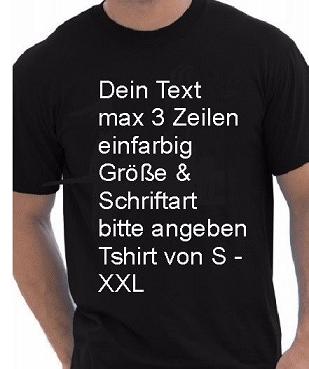 official photos 5bf65 d3973 T-Shirt mit Text nach Wunsch bedruckt Gr