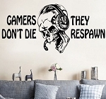 Gamers don't die DJ Gamer Wallpaper Wand Schmuck 56  x 89 cm Wandtattoo